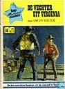 Bandes dessinées - Vechter uit Virginia, De - De vechter uit Virginia