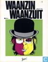 Bandes dessinées - Rubrique-à-brac - Waanzin waanzuit 5