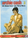 Comic Books - Archie Cash - De deserteur van Toro-Toro