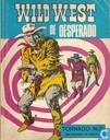 Strips - Wild West Tornado - De desperado