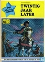 Comic Books - Drie musketiers, De [Dumas] - Twintig jaar later