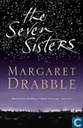 Boeken - Drabble, Margaret - The Seven Sisters