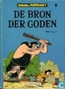 Bandes dessinées - Johan et Pirlouit - De bron der goden