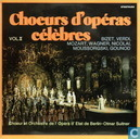 Choers d'Opéras Célebres, vol 2