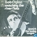 Vinyl records and CDs - Dylan, Bob - Watching the River Flow