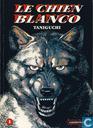 Comics - Chien Blanco, Le - Le chien Blanco 1