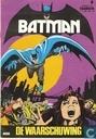 Bandes dessinées - Batman - De waarschuwing
