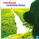 Platen en CD's - Rowwen Hèze - Vandaag