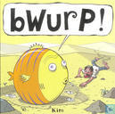Comics - Bwurp! - Bwurp!
