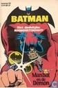 Comics - Batman - Het dodelijke ricochetschot! + Manbat en de Demon
