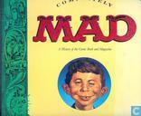 Comics - Completely Mad - A history of the Comic Book and Magazine