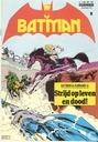 Strips - Batman - Strijd op leven en dood!