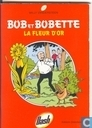Bandes dessinées - Bob et Bobette - De gouden bloem / La fleur d`or
