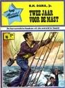 Bandes dessinées - Twee jaar voor de mast - Twee jaar voor de mast
