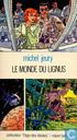 Bucher - Clerc, Serge - Le monde du lignus