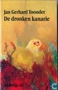 Books - Toonder, Marten - De dronken kanarie