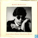 Disques vinyl et CD - Robertson, Robbie - Somewhere down the crazy river