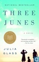 Books - Glass, Julia - Three Junes