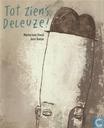 Tot ziens, Deleuze!