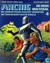 Comics - Archie, der Mann aus Stahl - De vernietiging van het monster + De terugkeer van de Kruls