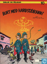 Burt Med Hardstjorann!
