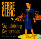 Strips - Nightclubbing Desperados - Nightclubbing desperados