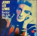 Vinyl records and CDs - Lewis, Jerry Lee - Rockin' My Life Away