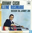 Disques vinyl et CD - Cash, Johnny - Kleine Rosmarie