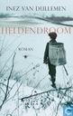 Books - Dullemen, Inez van - Heldendroom