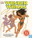 Wonder Woman - The Ultimate Guide to the Amazon Princess