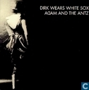 Disques vinyl et CD - Adam & The Ants - Dirk wears white sox