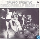 Disques vinyl et CD - Gruppo Sportivo - Disco really made it