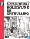 Comics - Koning Hollewijn - Koning Hollewijn & de onthulling