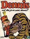 Comics - Dennis [Ketcham] - Wat doe je nu weer, Dennis?