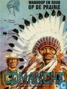 Bandes dessinées - Comanche - Wanhoop en dood op de prairie