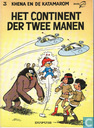 Bandes dessinées - Khéna et le Scrameustache - Het continent der twee manen