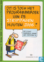 Bandes dessinées - Stripdag(en), De - Dit is toch het programmaboek van de Stripdagen Houten 2006? / Stripnieuws 5