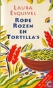 Books - Esquivel, Laura - Rode rozen en tortilla's