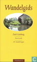 Wandelgids voor Zuid-Limburg en Voerstreek