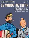 Affiches en posters - Strips - Exposition : Le monde de Tintin - Redu