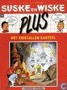 Comics - Suske und Wiske - Het kristallen kasteel