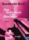 Boeken - Büch, Boudewijn - Das Geheimnis um Eberwein