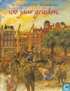 Books - Dorrestijn, Hans - 100 jaar geleden