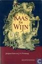 Boeken - Gans, Jacques - Kaas en Wijn