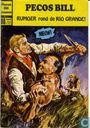 Comic Books - Pecos Bill - Rumoer rond de Rio Grande !