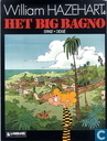 Bandes dessinées - William Hazehart - Het big bagno