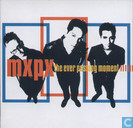 Disques vinyl et CD - MXPX - The ever passing moment