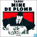 Comic Books - Mine de plomb/Chiures de gomme - Mine de plomb