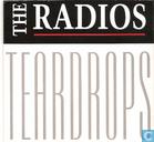 Schallplatten und CD's - Radios, The - Teardrops