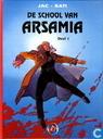 Comic Books - Arsamia - De school van Arsamia